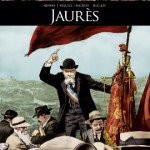Ils ont fait l'Histoire : Jean Jaurès