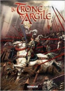 Couverture du tome 6 de la série Trône d'Argile - T6 : La geste d'Orléans